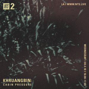 Ordinaire Cabin Pressure W/ Khruangbin   4th April 2018