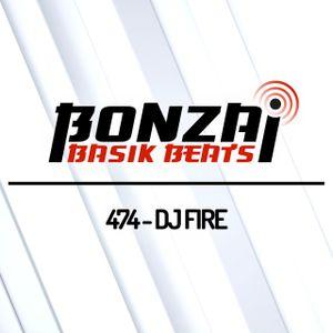 Bonzai Basik Beats #474 (Radioshow 04 October 2019 - Week 40 - mixed by DJ Fire)