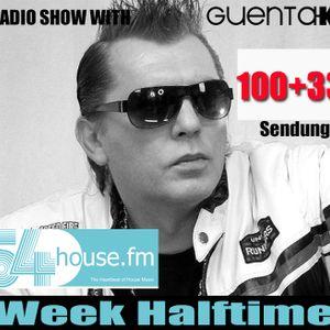 Week Halftime Show 100+33 mit Guenta K