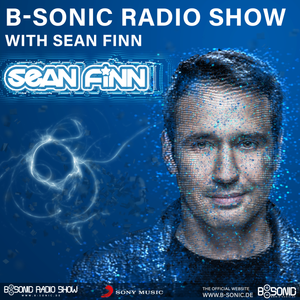 B-SONIC RADIO SHOW #200 by Sean Finn by B-Sonic Radio Show (Official