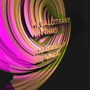 Recalcitrant Rhythms on 91.5FM WMFO – 6/1/17