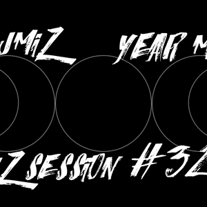 DjMiZ - Miz Session #32 [YEAR MIX]