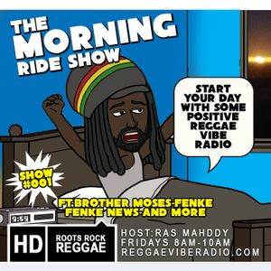 Morning Ride Reggae Show #001