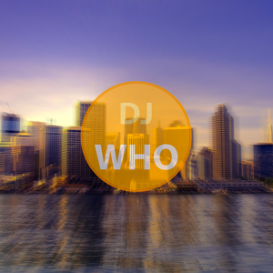 Dj Who - Special Mix #4