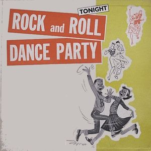 Rock & Roll Dance Party [1956 to 1987] feat Elvis Presley, The Beach Boys, Buddy Holly, Los Lobos