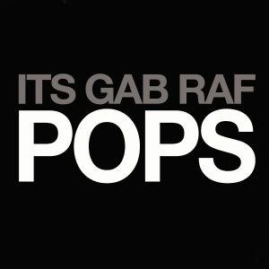 It's Gab Raf Pops