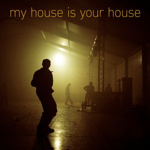Djahz - My House Is Your House