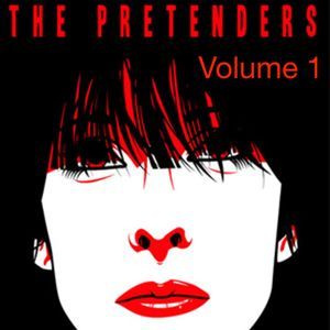 The Pretenders - The Essence of Volume 1