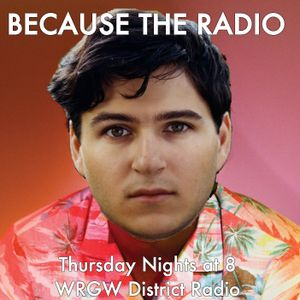 Because The Radio March 19, 2015