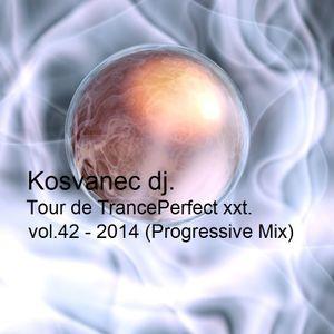 Kosvanec dj. - Tour de TrancePerfect xxt vol.42-2014 (Progressive Mix)