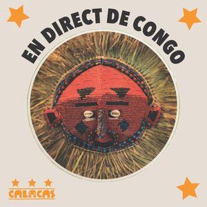 En Direct De Congo - the musical earthquake in Africa!