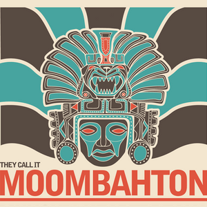 They Call It Moombahton, Vol. 1