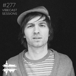 Andrey Zots @ Vibecast Sessions #277