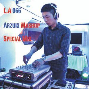 Arzuki - L.A 066 Arzuki Mashup Special Mix (05.19.2012)