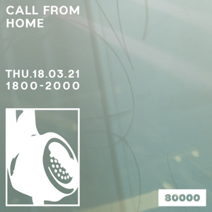 Call From Home (18/03/21)