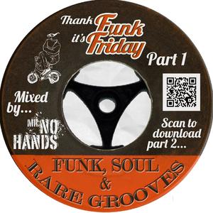 Mr No Hands - Thank Funk It's Friday Mixtape - Part 1 [Early Doors]