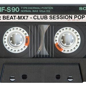 DR BEAT-MX7 - CLUB SESSION POP 002