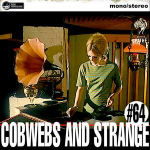 COBWEBS AND STRANGE #64 (2018-06-19)