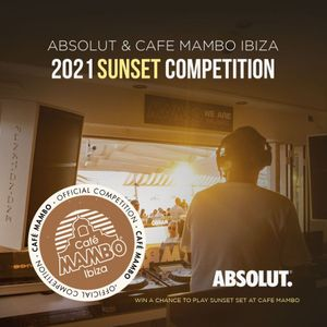 Café Mambo x Absolut DJ Competition
