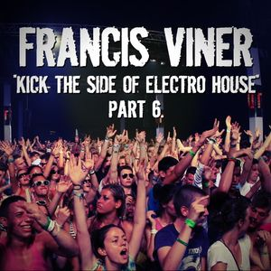 """""""Kick The Side Of Electro House"""" Part 6 - Live @ Home 2014.07.15."""