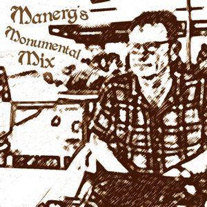 Manerg's Monumental Mix