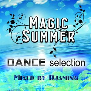 Djaming - Magic Summer 1 (2016 Dance Collection)