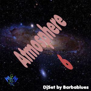 Atmosphere 6 - DjSet by BarbaBlues