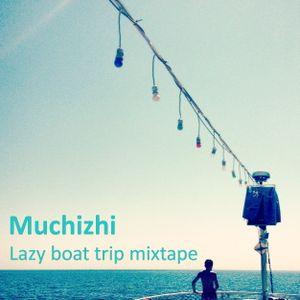 Lazy Boat Trip Mixtape