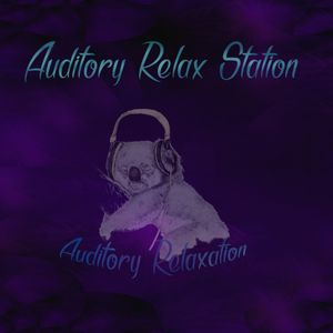 Auditory Relax Station #21: The Second Coming of Neon Jesus