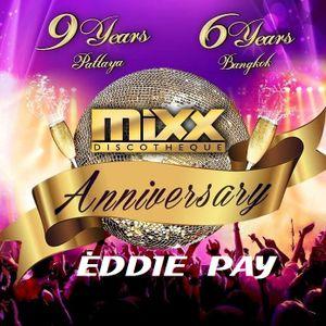 DJ EDDIE PAY (PAY&WHITE) 2016 MIXX ANNIVERSRY MIX