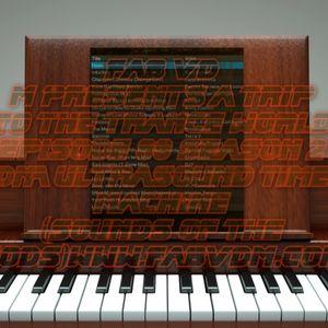 Fab vd M Presents A Trip To The Trance World Episode 99 Season 2 DNA Ultrasound Time Machine