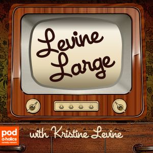 Levine Large – Episode 4