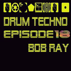 "Special ""DRUM TECHNO"" Episode 18"