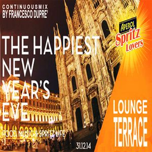 The Spritz New Year's Eve Lounge Terrace - Continuous Live Mix By Francesco Dupré @ Spritz Terrace