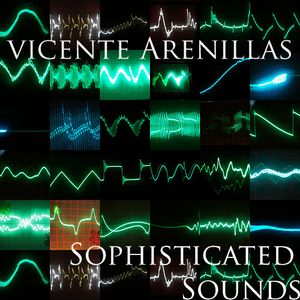 Sophisticated Sounds by Vicente Part1