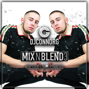 @DJCONNORG - MIX N BLEND VOL 3 (FEAT. TYGA, TRAVIS SCOTT, CHRIS BROWN, TORY LANEZ, YOUNG T & BUGSEY)
