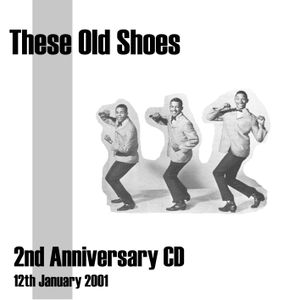 These Old Shoes 2nd Anniversary CD - Jan 2001