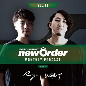 Club Piccadilly 『newOrder』 Official Monthly Podcast Vol,11 mixed by Ray & Walt