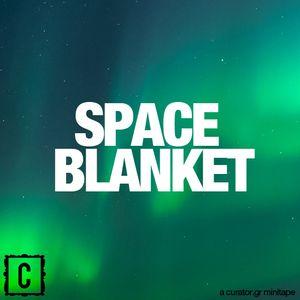 minitape #2: Space Blanket