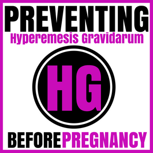 PHG 001 Why I'm obsessed with solving Hyperemesis Gravidarum