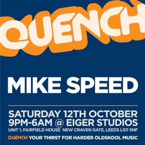 Mike Speed | Quench - Leeds | Eiger Studios | 2:45-4:30am | Mid-Late 90's | All Vinyl Set | 12.10.13
