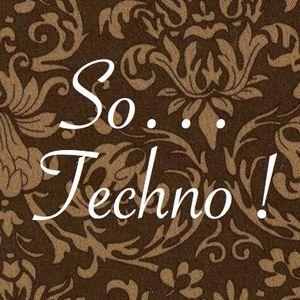 So... Techno !