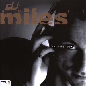 DJ Robert Miles - In The Mix