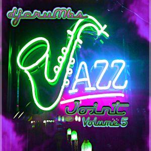 djcruMbs Jazz Joint Volume 5