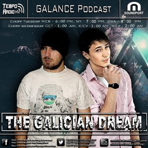 The Galician Dream - GALANCE Podcast 068 [27.06.2017]