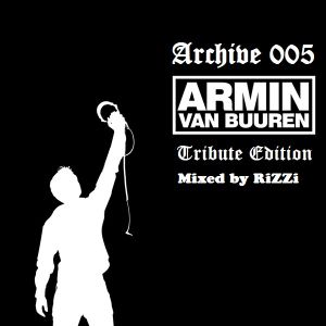 Archive 005 (Armin van Buuren Tribute Edition)