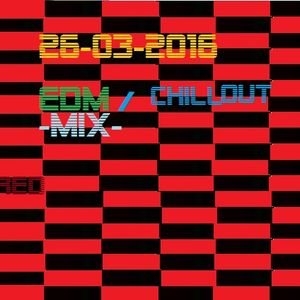 26-03-2016-EDM/chillout-mix
