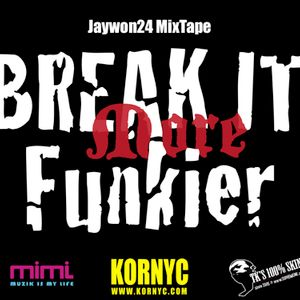 Jaywon24 MixTape - Break it more Funkier