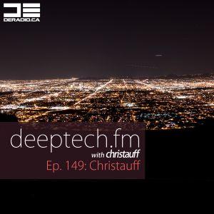 DeepTechFM 149 - Christauff (2016-08-18) [Deep Tech House and Techno]