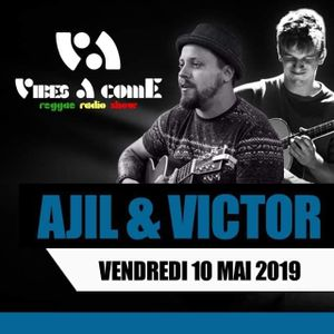 Vibes A Come radio show 10-05-2019 ft. AJIL & VICTOR
